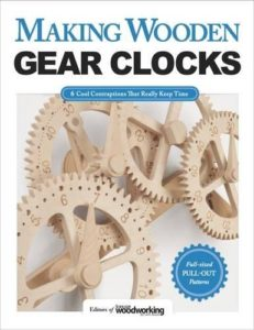 Making-Wooden-Gear-Clocks-6-Cool-Contraptions-That-Really-Keep-Time-Fox-Chapel-Publishing-Step-by